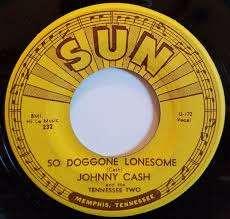 Johnny Cash And The Tennessee Two* - So Doggone Lonesome / Folsom Prison Blues (1955, Vinyl) | Discogs