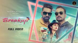 latest punjabi song the breakup song