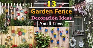 13 garden fence decoration ideas to