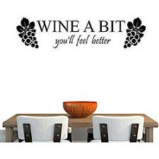 Shop Vinyl Wine A Bit You Ll Feel Better Wall Decal Overstock 6337894
