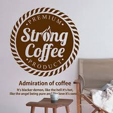 Coffee Shop Vinyl Wall Decal Quote Strong Coffee Words Sign Mural Wall Sticker Coffee Shop Restaurant Window Glass Decoration Glass Decoration Wall Decals Quotesvinyl Wall Decals Aliexpress