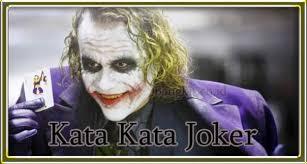 kata kata joker versi inggris dan indo cermin karakter
