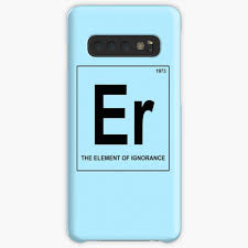 Er The Element Of Ignorance Physics Science Window Bumper Decal Case Skin For Samsung Galaxy By Imagemonkey Redbubble