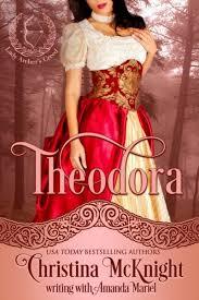 Theodora, Lady Archer's Creed Series Book 1 | Christina McKnight |  Historical Romance Author and Novelist
