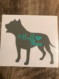 Pitbull Mom Dog Decal Dog Mom Sticker Car Decal Water Etsy Pitbull Mom Decal Dog Decals Pitbull Mom