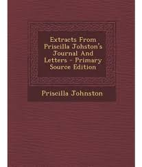 Extracts from Priscilla Johston's Journal and Letters: Buy Extracts from  Priscilla Johston's Journal and Letters Online at Low Price in India on  Snapdeal