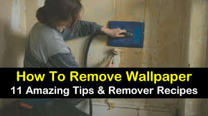 11 amazing ways to remove wallpaper