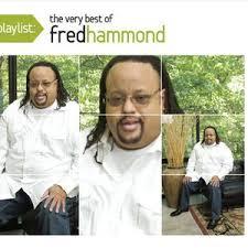 Jesus Be A Fence Around Me Lyrics Fred Hammond From Playlist The Very Best Of Fred Hammond Lyricsfever Net