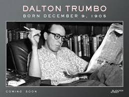 Blacklisted screenwriter Dalton Trumbo was born on December 9. Next year,  Trumbo's story comes back to life on the bi… | Trumbo movie, Screenwriting, Dalton  trumbo