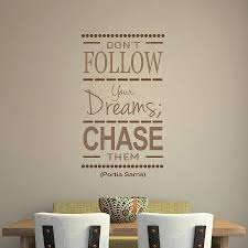 Chase Your Dreams A Lil Piece Of Joy