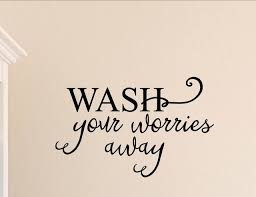 Wash Your Worries Away Wall Decor Stickers Contemporary Wall Decals By Vinylsay Llc