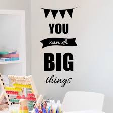 You Can Do Big Things Inspirational Wall Decal For Kids Room Vinyl Written