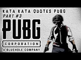 kata kata quotes gamer pubg part