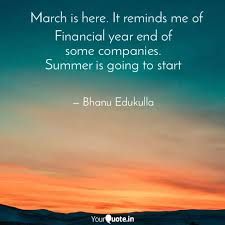 financial year end of so quotes writings by bhanu prakash