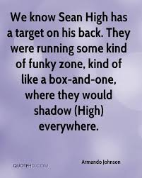 Armando Johnson Quotes | QuoteHD