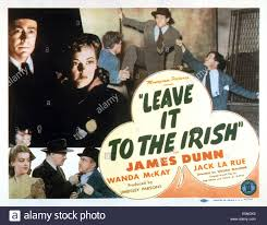 LEAVE IT TO THE IRISH, top left: James Dunn, Wanda McKay, 1944 Stock Photo  - Alamy