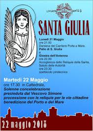 Martedì 22 Maggio, Festa della Santa Patrona S. Giulia – Diocesi ...