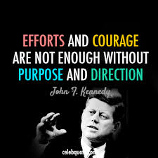 john f kennedy quote about success purpose goal efforts