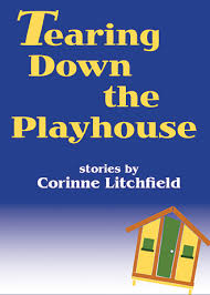 Channillo|Tearing Down the Playhouse by Corinne Litchfield