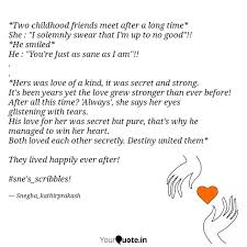 two childhood friends me quotes writings by snegha kathir
