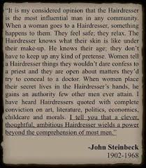 hairdresser john steinbeck hairdresser quotes hairdresser