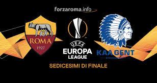 Europa League, ai sedicesimi sarà Roma-Gent: all'Olimpico il 20 ...