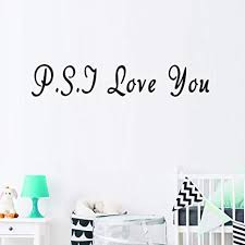 Ps I Love You Romantic Vinyl Wall Sticker Decal Quote Saying Mural Home Decor