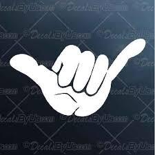 Shaka Hand Symbol Decal Shaka Hand Symbol Car Sticker Fast Shipping