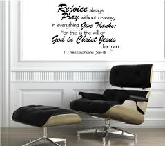 Rejoice Always Pray Without Ceasing In Everything Give Thanks For This Is The Will Of God In Christ Jesus For You 1 Thessalonians 5 16 18 Religious Decorations Inspirational Vinyl Wall Buy Online