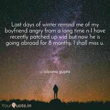 last days of winter remin quotes writings by alpana gupta