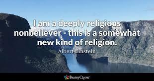 albert einstein i am a deeply religious nonbeliever
