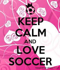 keep calm and love soccer keep calm