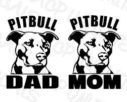 Pitbull Dad Mom Vinyl Decal Sticker Car Window Bumper Wall I Love My Rescue Dog Acpunlimited Pitbull Mom Decal Pitbull Mom Pitbulls
