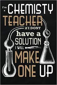 com chemistry teacher notebook funny chemistry quote