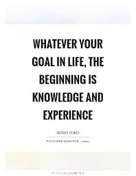 knowledge and experience quotes sayings knowledge and