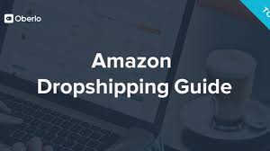 amazon dropshipping guide start your