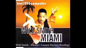 Will Smith - Miami (Gianni Marino Bootleg) - YouTube