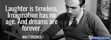 dreams are forever walt disney quote quotes and sayings facebook