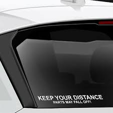 Keep Your Distance Parts May Fall Off Funny Car Sticker Decal Van Rat Dub Vw Gtti Gm