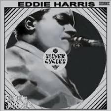 Eddie Harris – Silver Cycles (1969) | Soul Jazz Records