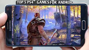 TOP 5 PS4 GAMES FOR ANDROID |