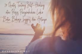 quotes tentang self healing atau proses penyembuhan luka batin