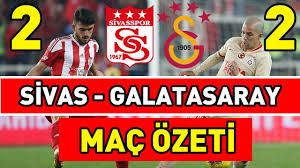 Sivasspor - Galatasaray Maç Özeti ve Golleri ( 2-2 ) - YouTube