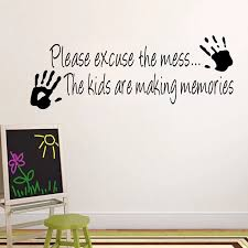 Eshylala New Please Excuse The Mess The Kids Are Making Memories Wall Sticker Quotes Decals Art Custom Home Decorating Home Decor Wall Sticker Quotesstickers Quotes Aliexpress