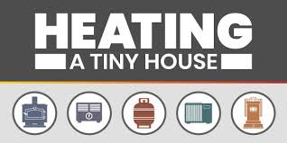 heating a tiny house how to heat your