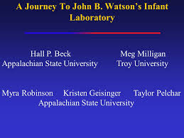 A Journey To John B. Watson's Infant Laboratory Hall P. Beck Meg ...