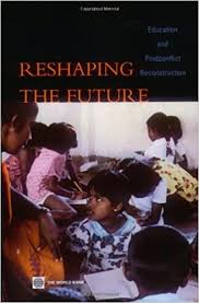 Reshaping the Future: Education and Post-Conflict Reconstruction: Buckland,  Peter: 9780821359594: Amazon.com: Books