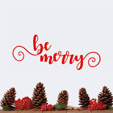 Vinyl Wall Art Decal Be Merry 9 X 22 5 Cursive Christmas Seaso Imprinted Designs