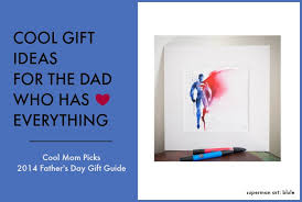 gifts for a dad who has everything
