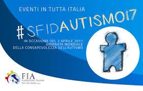 sfidAutismo17: eventi in Italia - Fondazione Italiana per l'Autismo